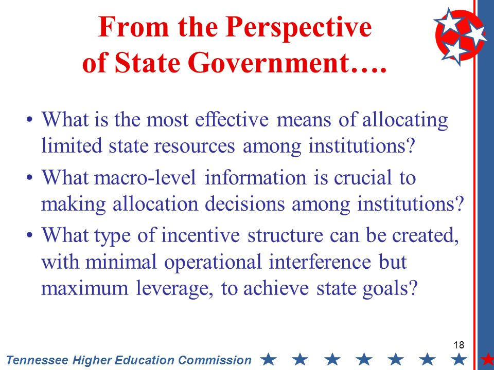 18 Tennessee Higher Education Commission From the Perspective of State Government….
