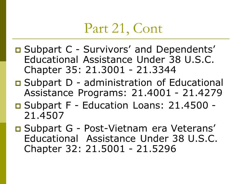 Part 21, Cont Subpart C - Survivors and Dependents Educational Assistance Under 38 U.S.C.
