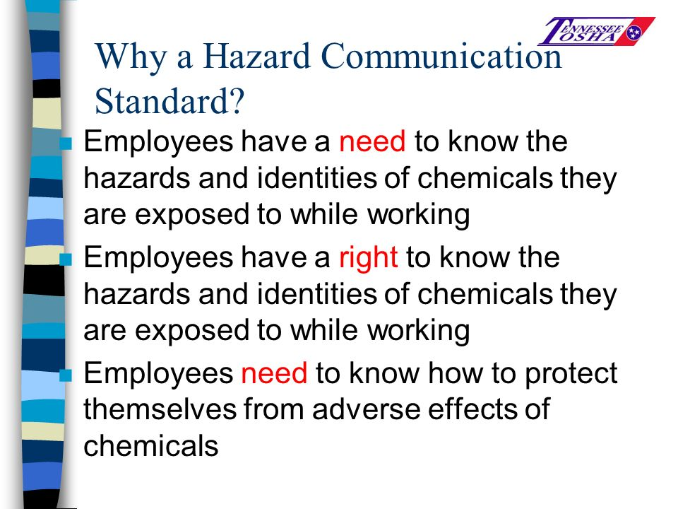 Why a Hazard Communication Standard.
