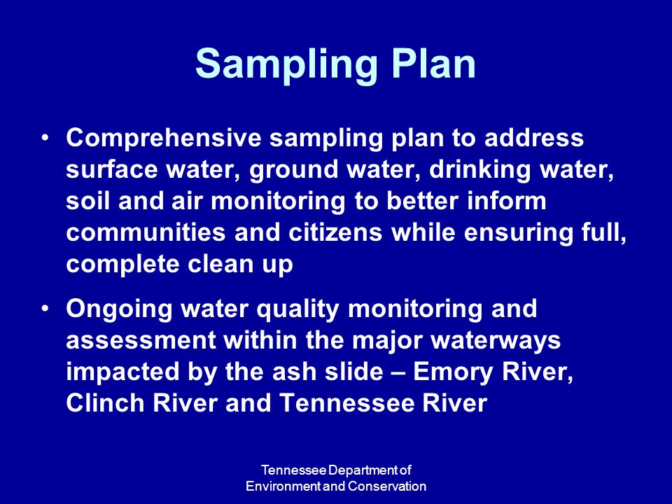 Tennessee Department of Environment and Conservation Sampling Plan Comprehensive sampling plan to address surface water, ground water, drinking water,