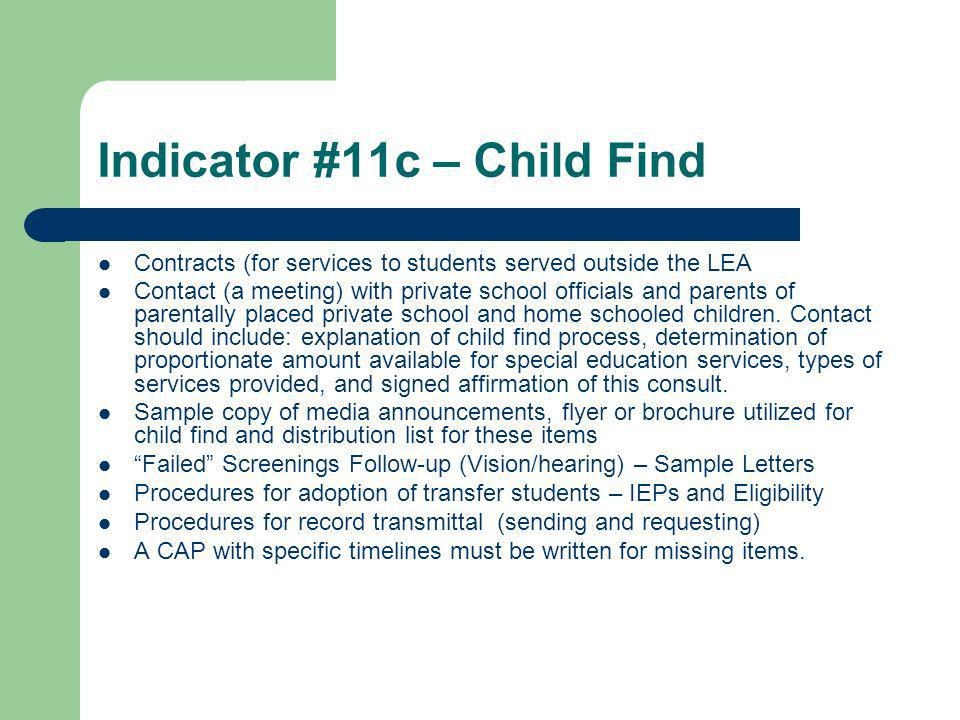 Indicator #13 - Transition Transition Plans will be reviewed, along with other sections of the student files, during the on-site student file review Results of findings for review of Transition Plans will be provided to the LEA by the compliance consultant TOPS results will also be reviewed when available A CAP with specific timelines will be written, if required by TDOE.