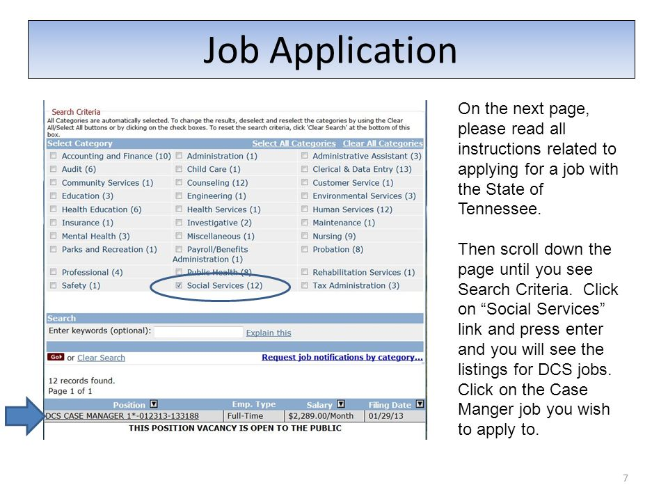 7 Job Application On the next page, please read all instructions related to applying for a job with the State of Tennessee. Then scroll down the page