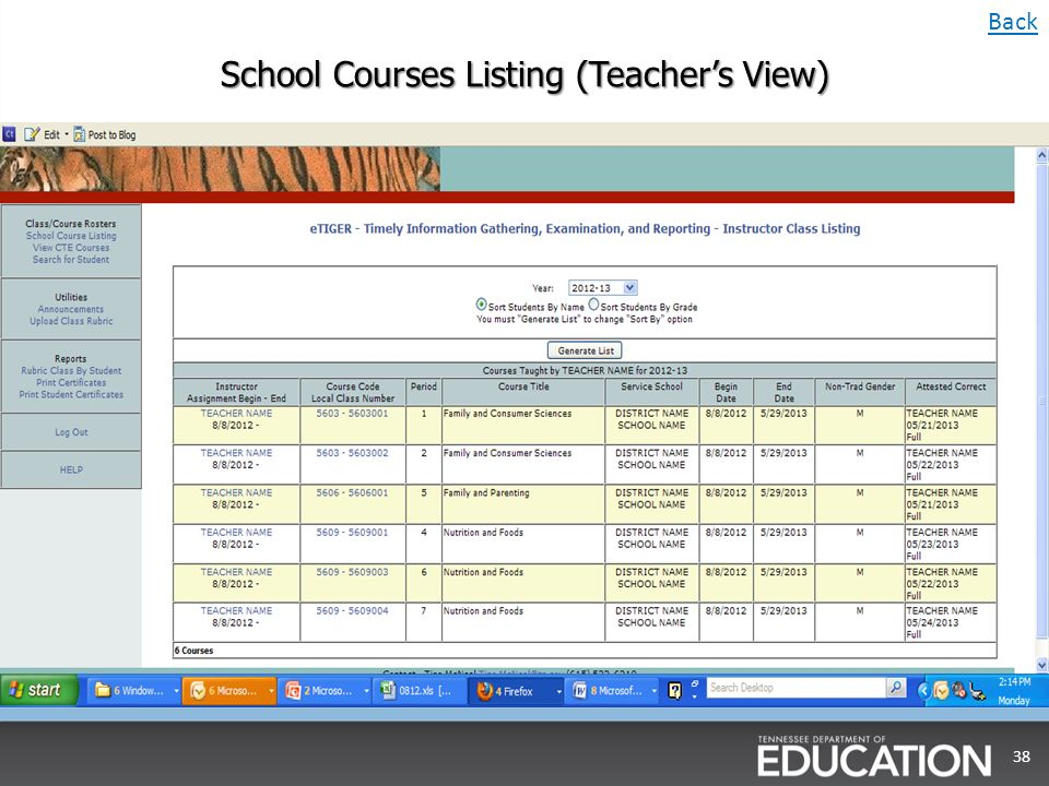 School Courses Listing (Teachers View) 38 Back