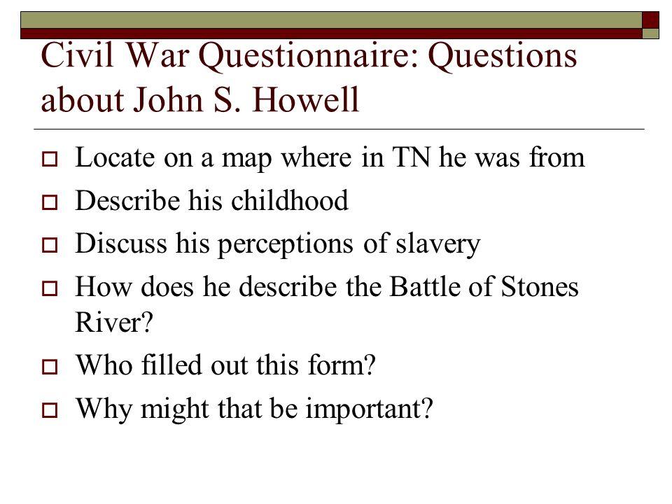 Civil War Questionnaire: Questions about John S.