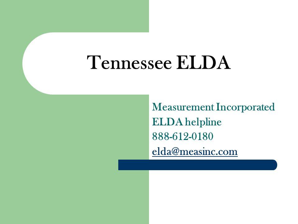 Tennessee ELDA Measurement Incorporated ELDA helpline 888-612-0180 elda@measinc.com