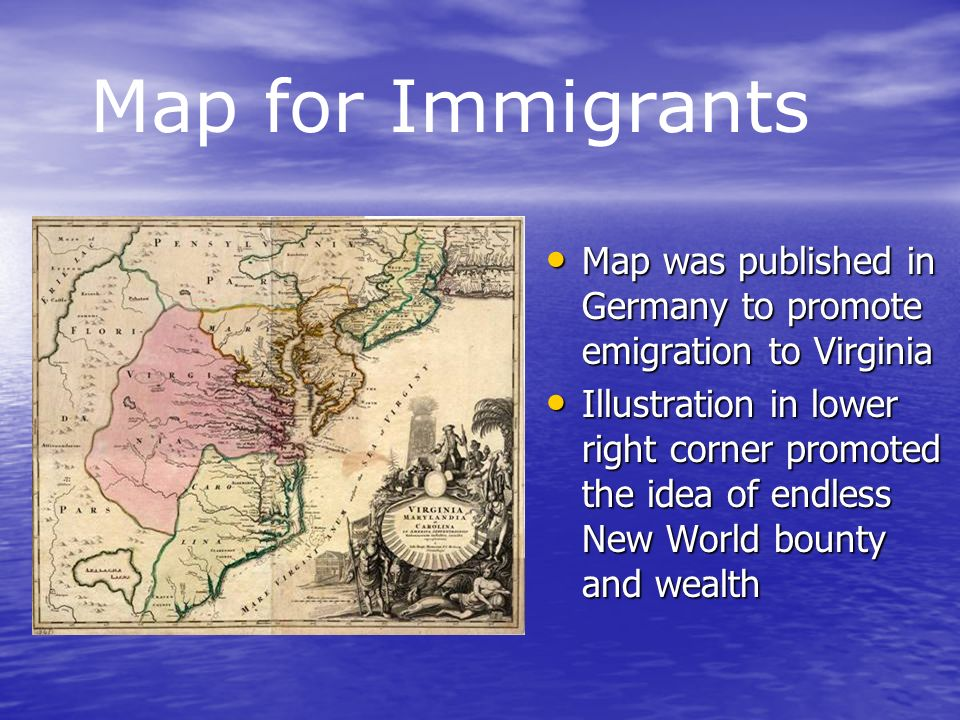 Map was published in Germany to promote emigration to Virginia Map was published in Germany to promote emigration to Virginia Illustration in lower ri