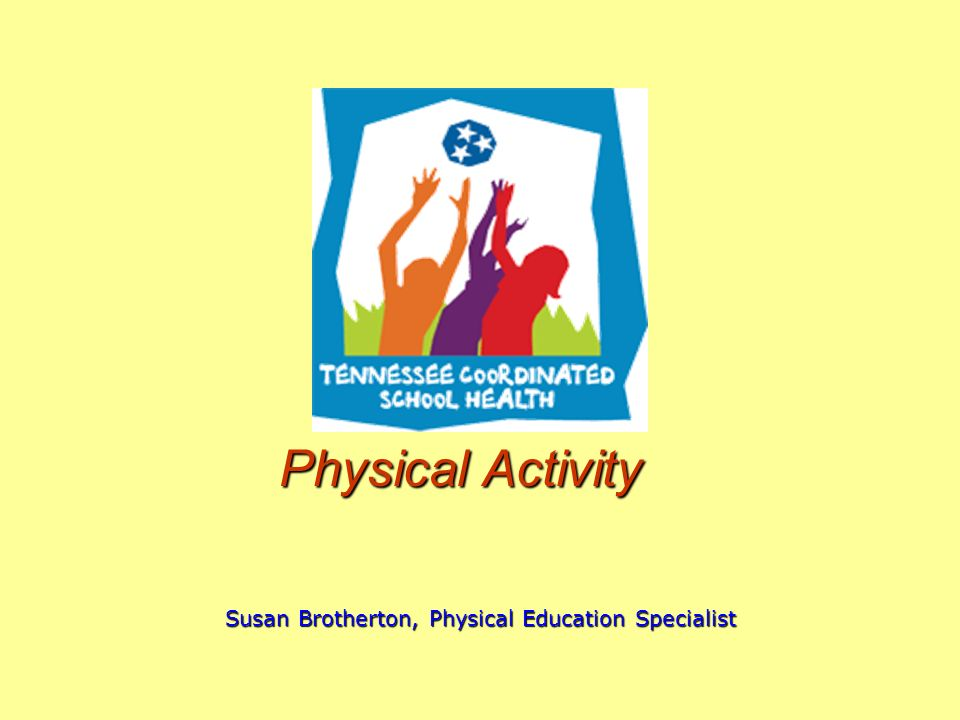 Tennessee Coordinated School Health Mission To improve student health and their capacity to learn through the support of families, communities and schools.