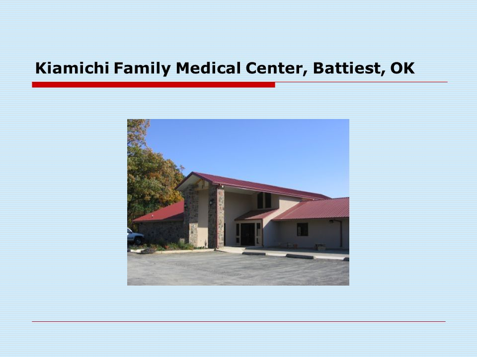 Kiamichi Family Medical Center, Battiest, OK