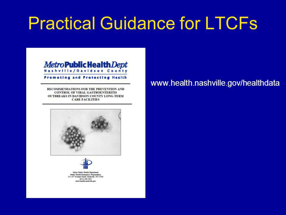Practical Guidance for LTCFs www.health.nashville.gov/healthdata