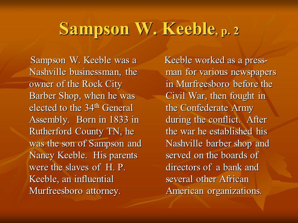 Sampson W.Keeble, p. 3 In November 1872, riding the coattails of Ulysses S.