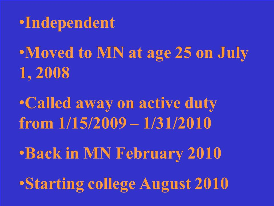 No. Never resided in MN for 12 consecutive months without attending college for 6 or more credits during any term.