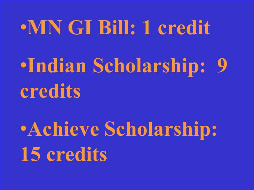 What are the minimum undergraduate enrollment levels for MN GI Bill, Indian Scholarship and current Achieve Scholarship programs