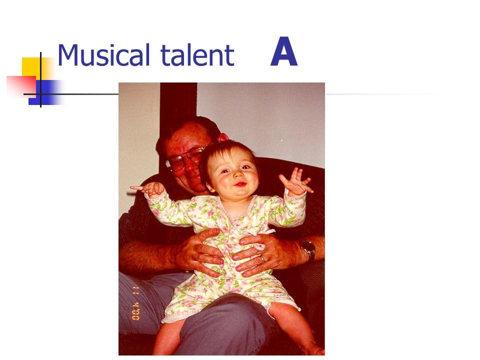 Musical talent A