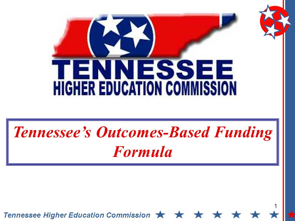 1 Tennessee Higher Education Commission Tennessees Outcomes-Based Funding Formula