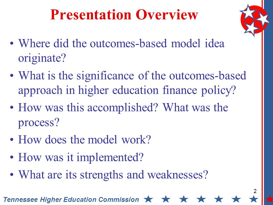 2 Tennessee Higher Education Commission Presentation Overview Where did the outcomes-based model idea originate.