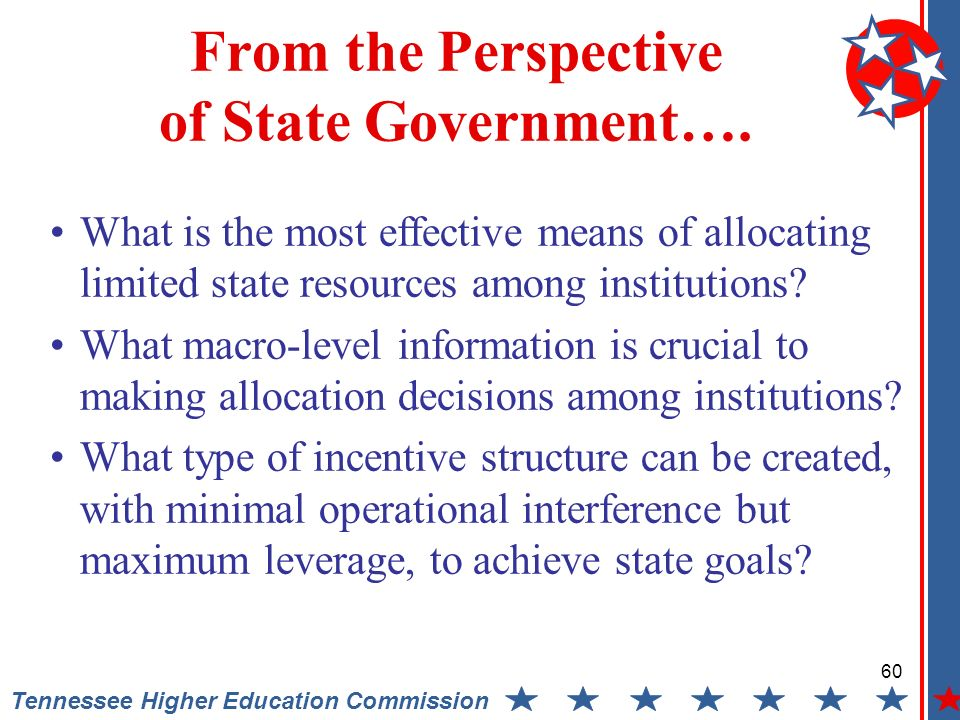 60 Tennessee Higher Education Commission From the Perspective of State Government….