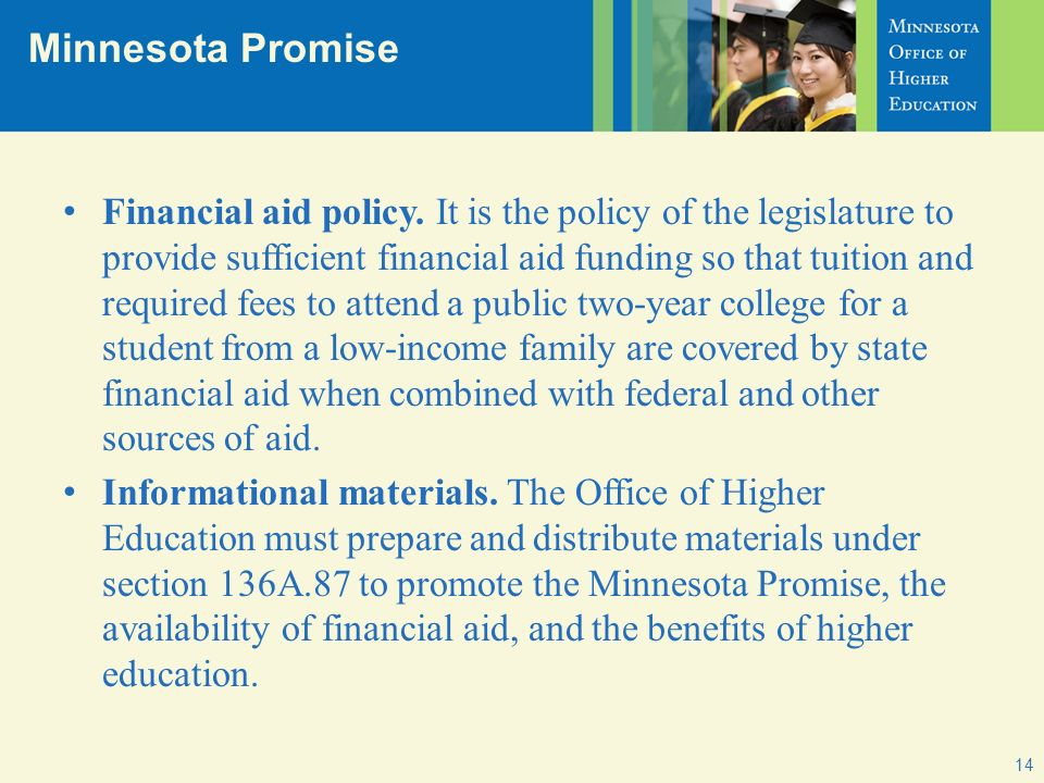 Minnesota Promise Financial aid policy.