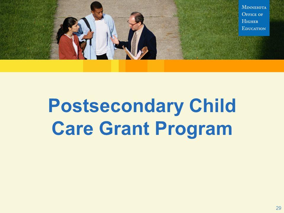 Postsecondary Child Care Grant Program 29