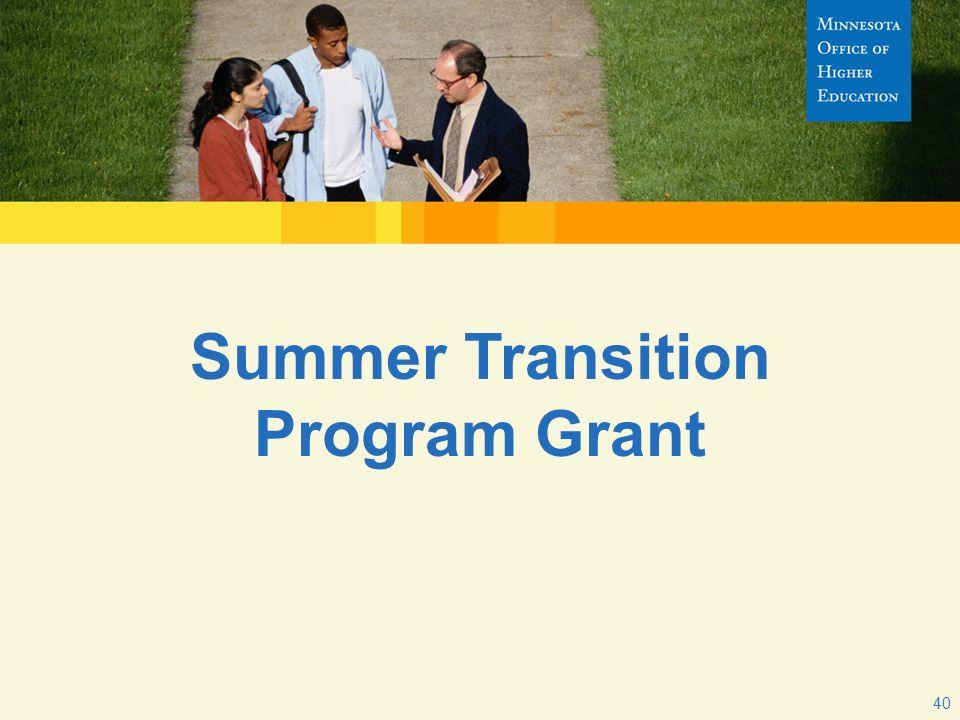 Summer Transition Program Grant 40