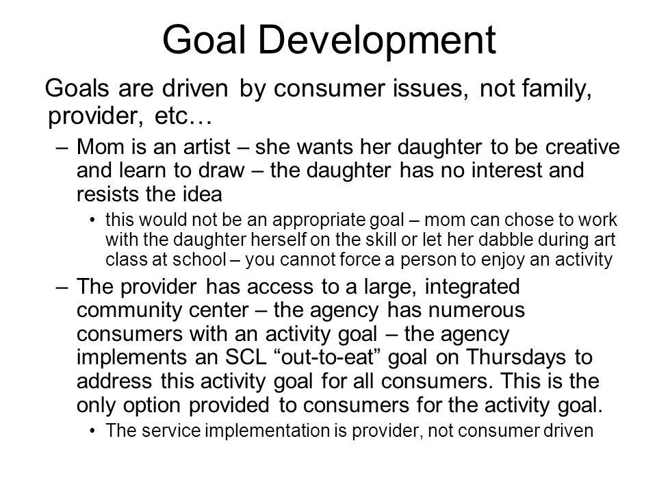 Goal Development Consumer CM/SW Provider