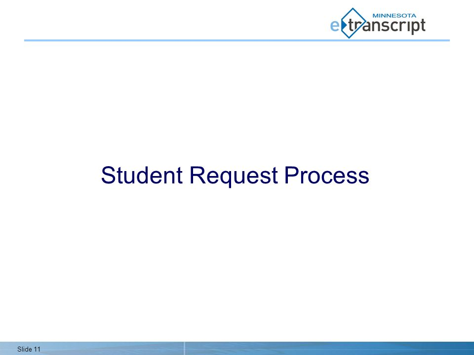 Slide 11 Student Request Process