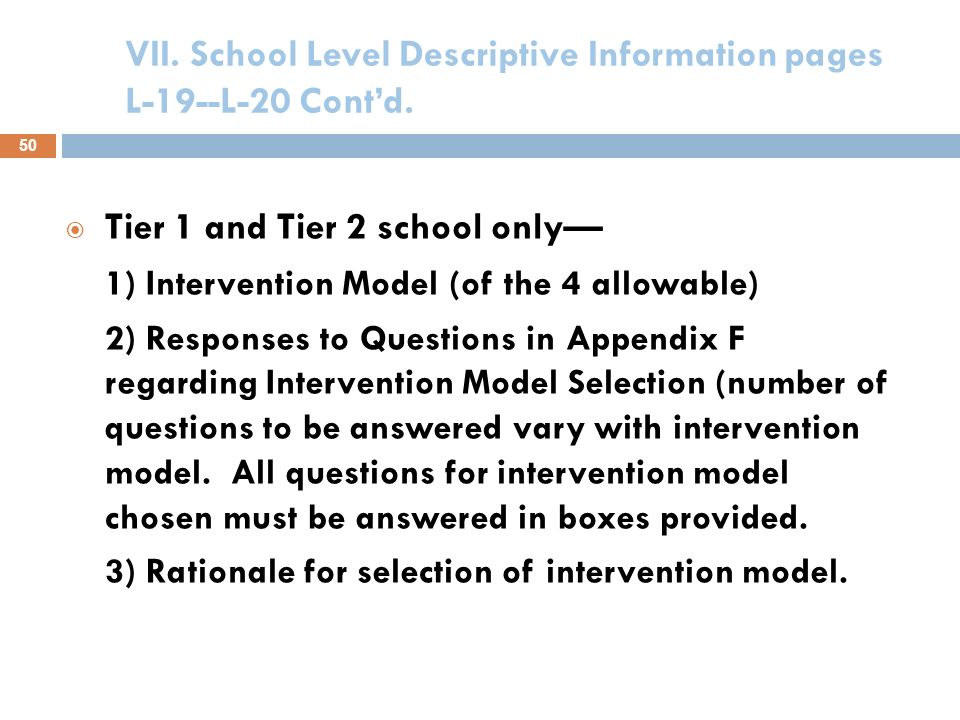 VII. School Level Descriptive Information pages L-19--L-20 Contd. an School Achievement and Goals for other Indicators: Attach an electronic copy of y