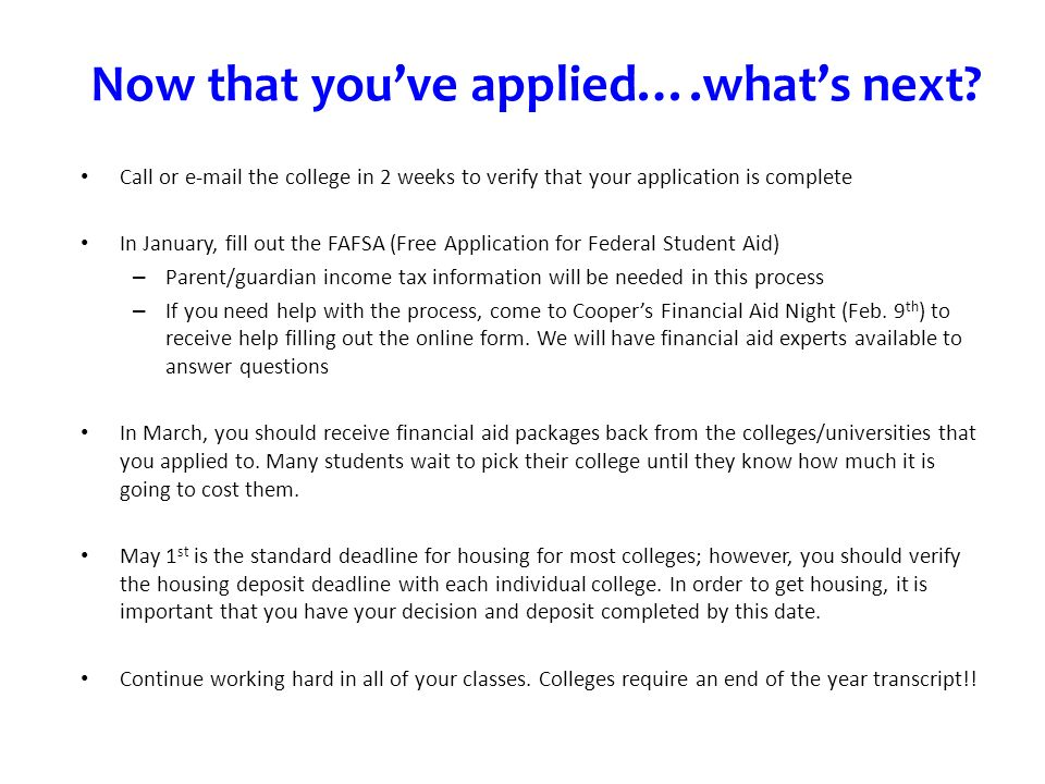 Now that youve applied….whats next.