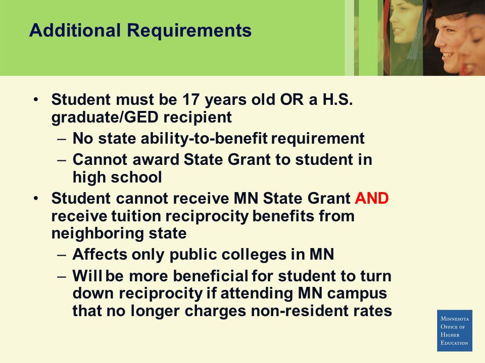 Additional Requirements Student must be 17 years old OR a H.S.
