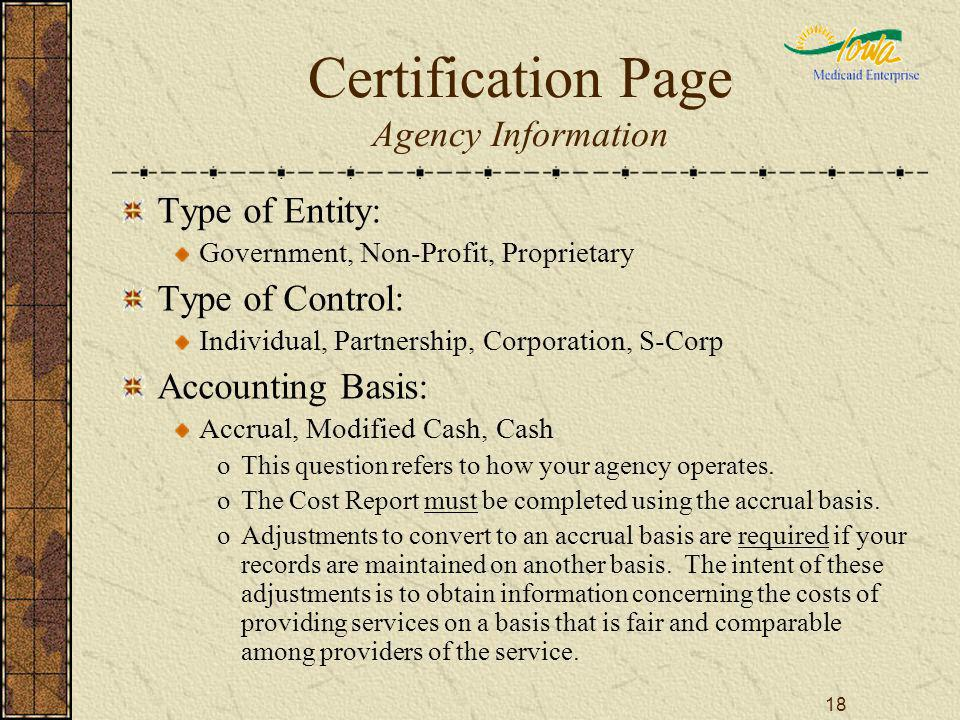 18 Certification Page Agency Information Type of Entity: Government, Non-Profit, Proprietary Type of Control: Individual, Partnership, Corporation, S-