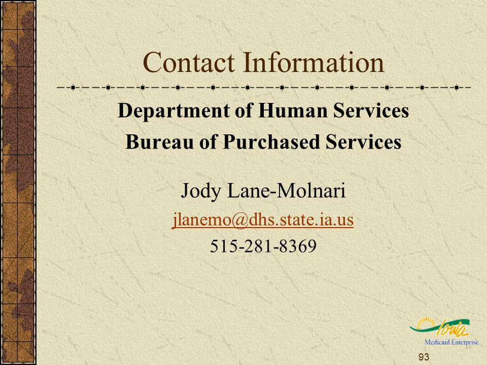 93 Contact Information Department of Human Services Bureau of Purchased Services Jody Lane-Molnari
