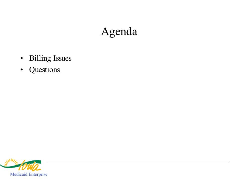 Agenda Billing Issues Questions