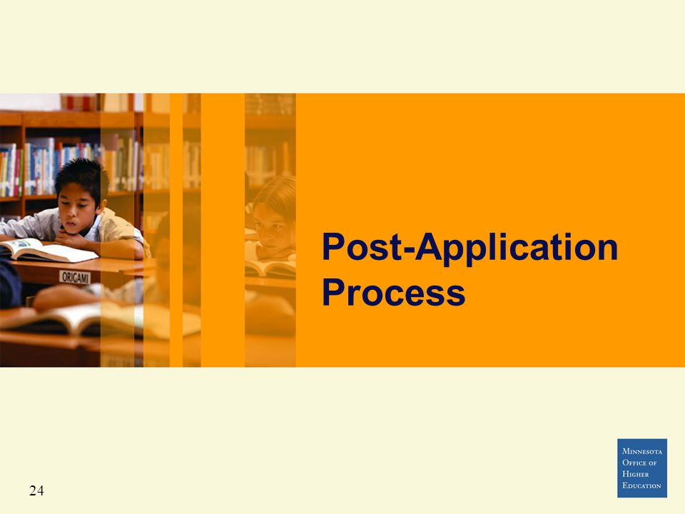 Post-Application Process 24