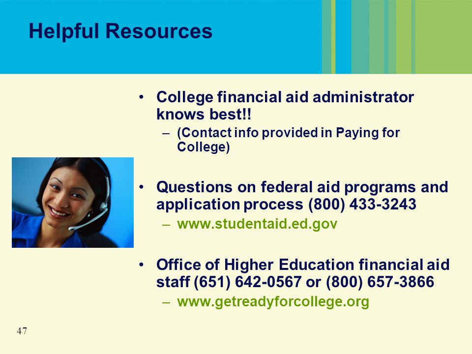 47 Helpful Resources College financial aid administrator knows best!.