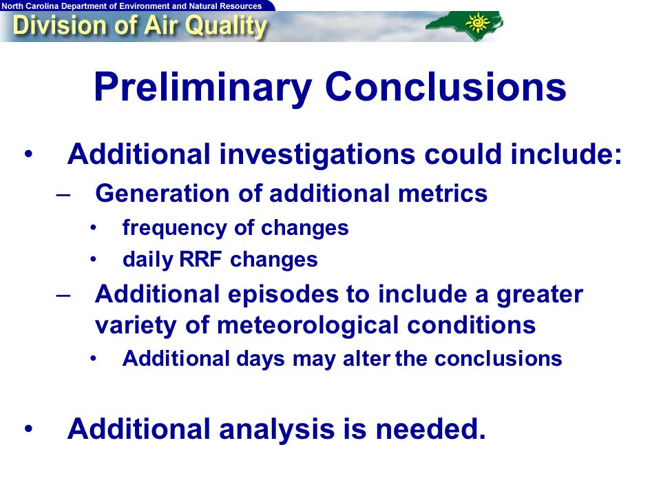 Preliminary Conclusions Additional investigations could include: –Generation of additional metrics frequency of changes daily RRF changes –Additional