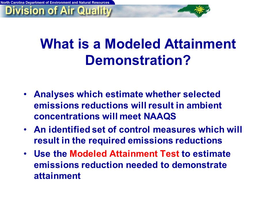 34 What is a Modeled Attainment Demonstration.
