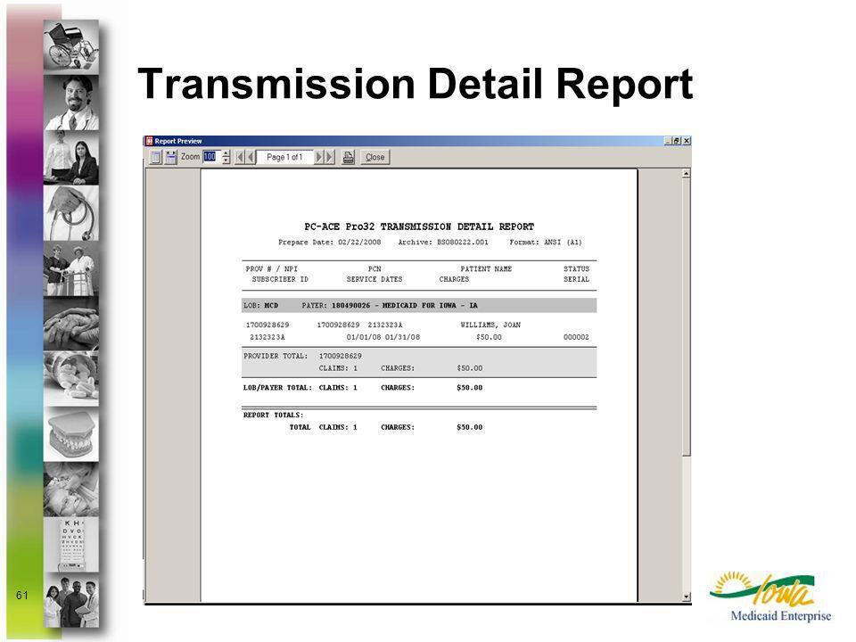 61 Transmission Detail Report