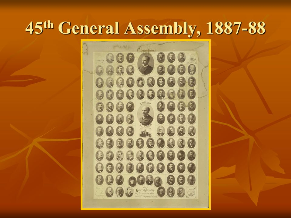 45 th General Assembly, 1887-88