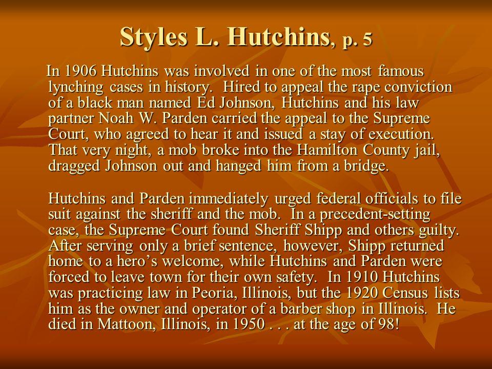 Styles L. Hutchins, p.