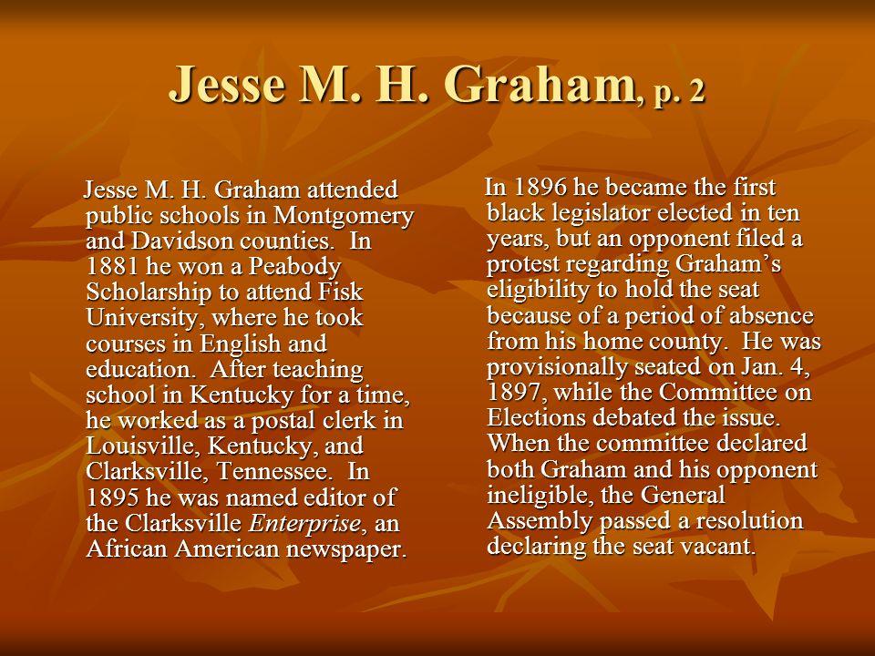 Jesse M. H. Graham, p. 2 Jesse M. H.