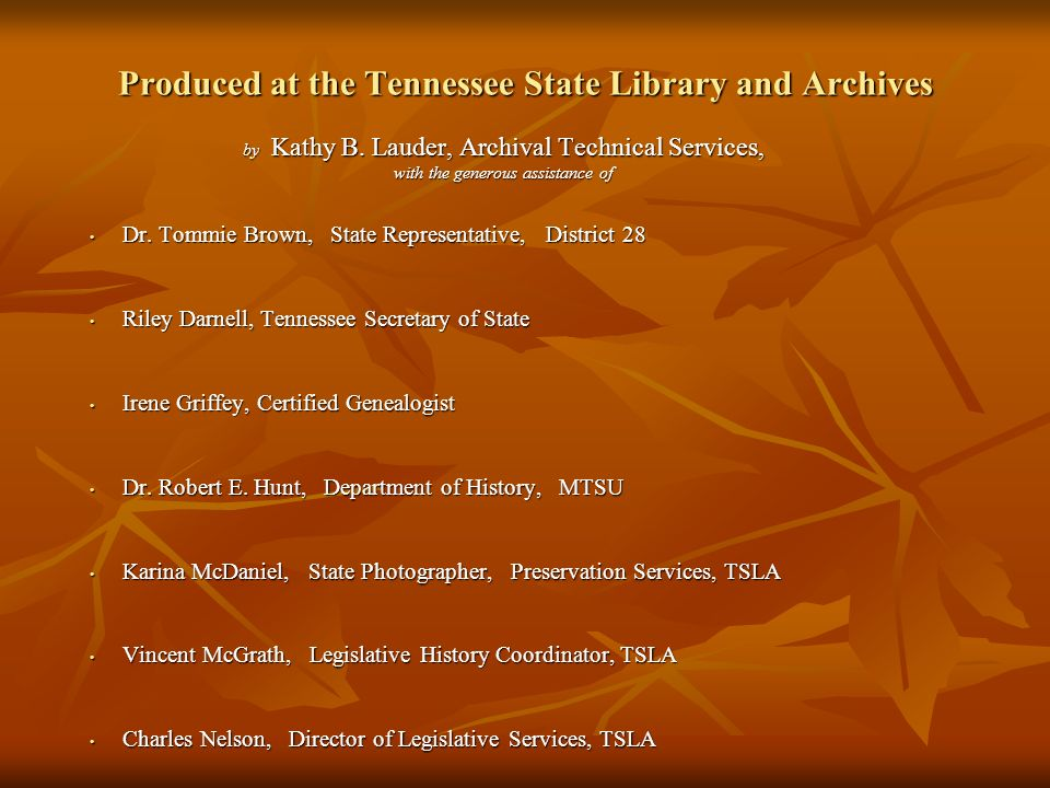 Produced at the Tennessee State Library and Archives by Kathy B.