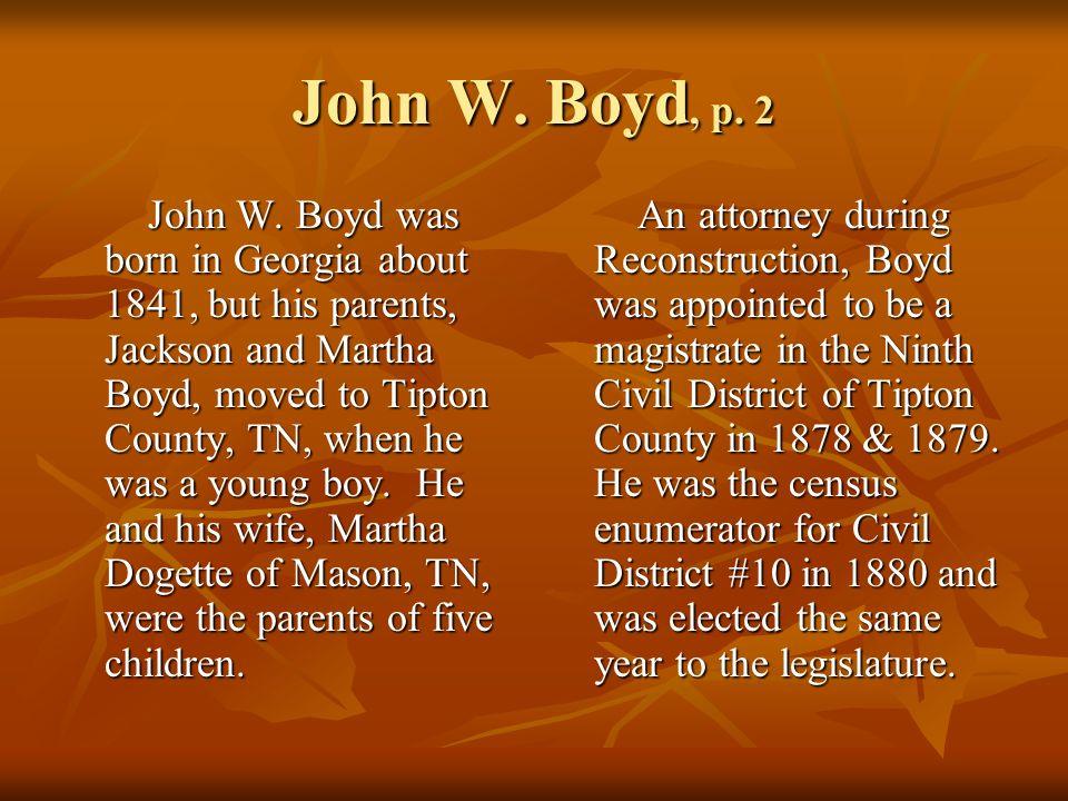 John W. Boyd, p. 2 John W.