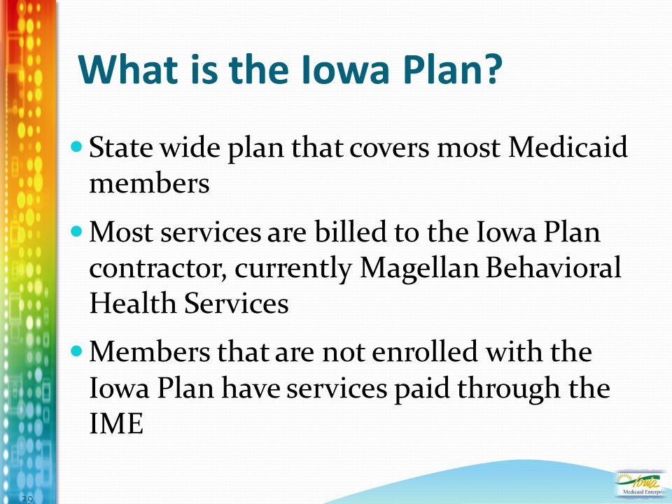 What is the Iowa Plan.