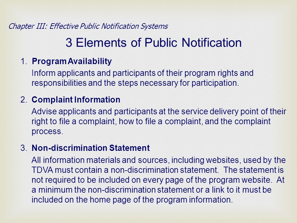 3 Elements of Public Notification Chapter III: Effective Public Notification Systems 1.