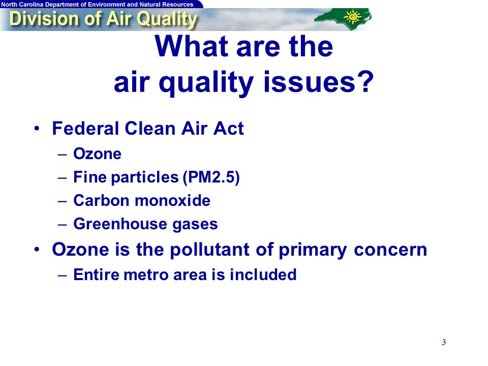 3 What are the air quality issues.
