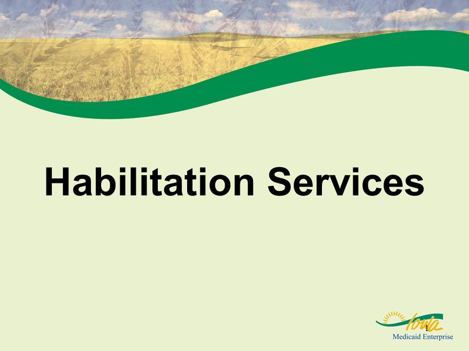 1 Habilitation Services