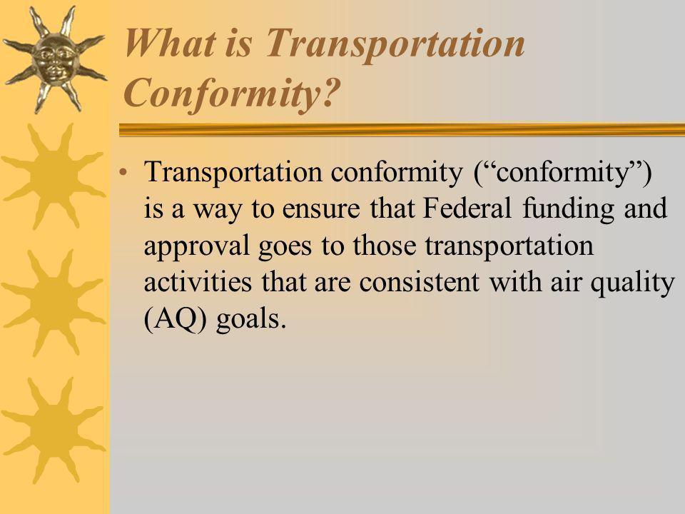 What is Transportation Conformity.
