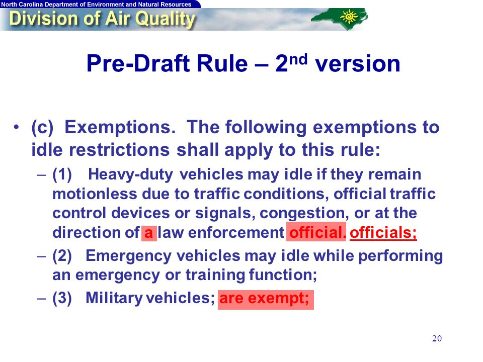 20 Pre-Draft Rule – 2 nd version (c) Exemptions.