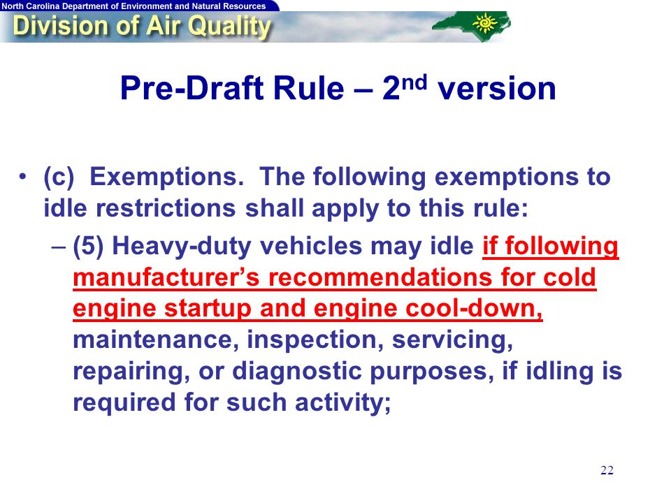 22 Pre-Draft Rule – 2 nd version (c) Exemptions.