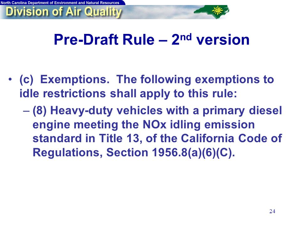 24 Pre-Draft Rule – 2 nd version (c) Exemptions.