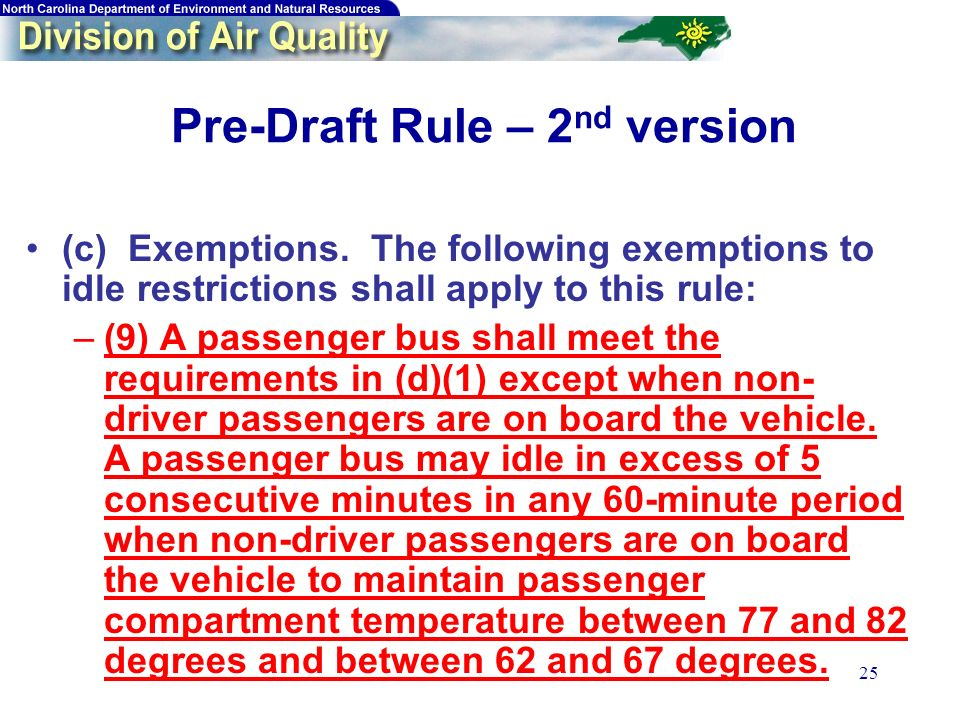 25 Pre-Draft Rule – 2 nd version (c) Exemptions.
